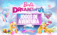 Jogos de Aventura Barbie Dreamtopia!