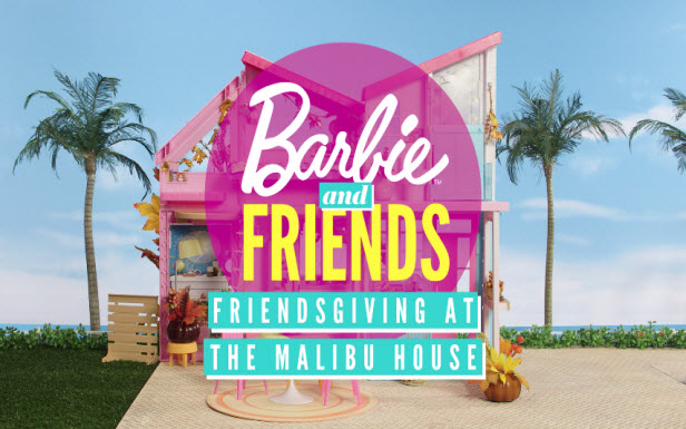 Barbie® and Her Sisters Host Friendsgiving at the Malibu House